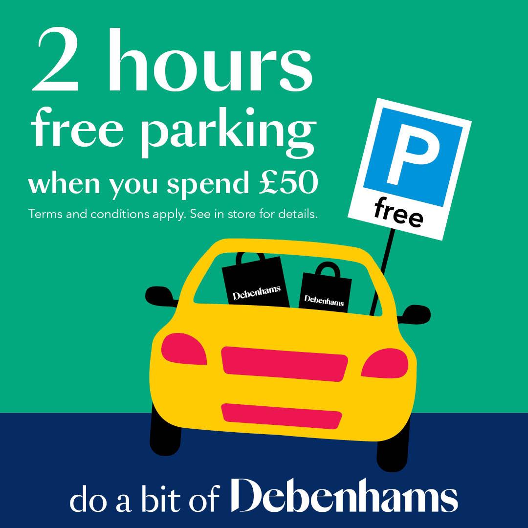 Park for free at Debenhams