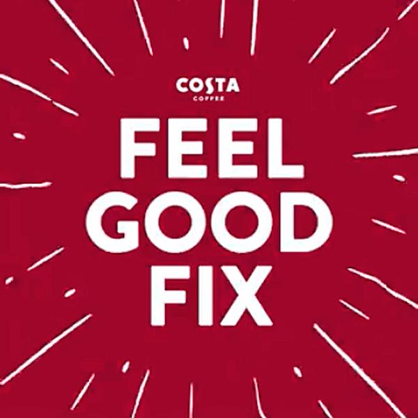 Feel good with Costa Coffee